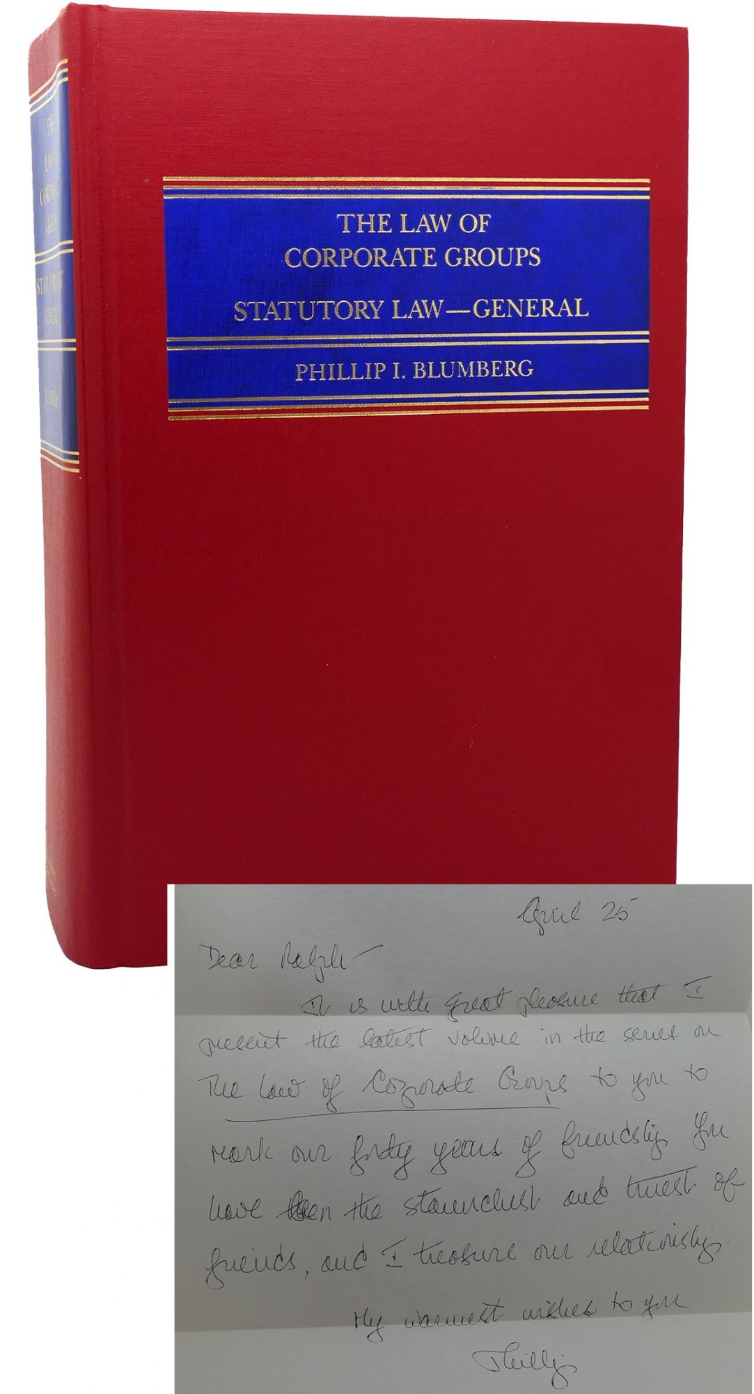 LAW OF CORPORATE GROUPS Problems of Parent and Subsidiary Corporations  Under Statutory Law of General Application by Phillip I  Blumberg on Rare  Book