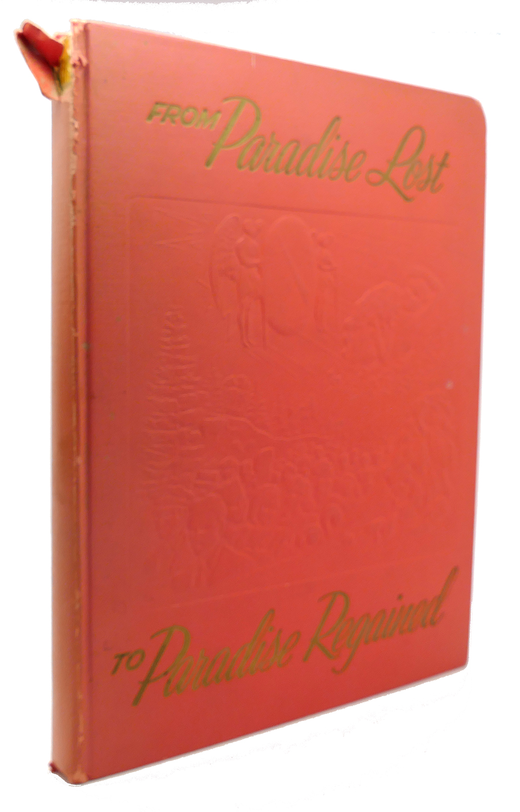 FROM PARADISE LOST TO PARADISE REGAINED by John Watchtower Society Milton  on Rare Book Cellar