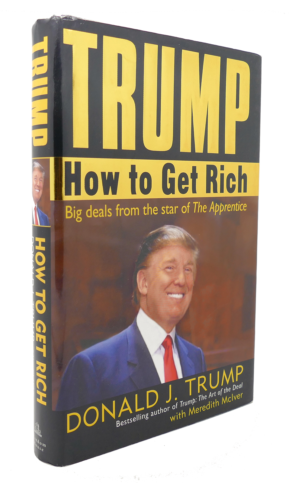 Trump How To Get Rich Donald J Trump First Edition First Printing