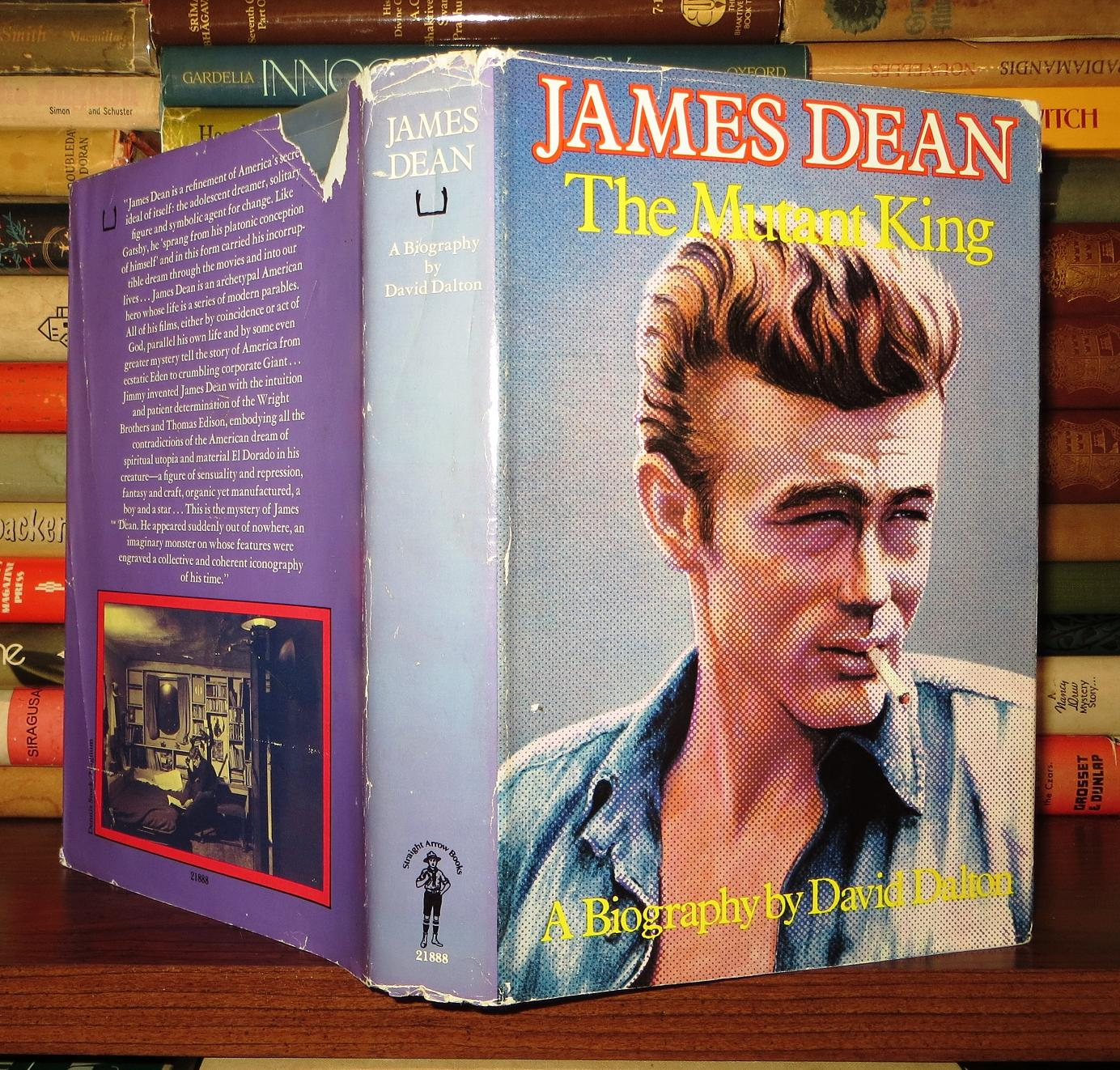 James Dean A Biography The Mutant King