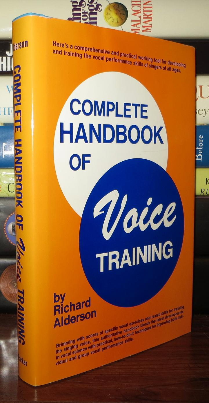Voice Training Complete - a comprehensive guide to voice training for all ages