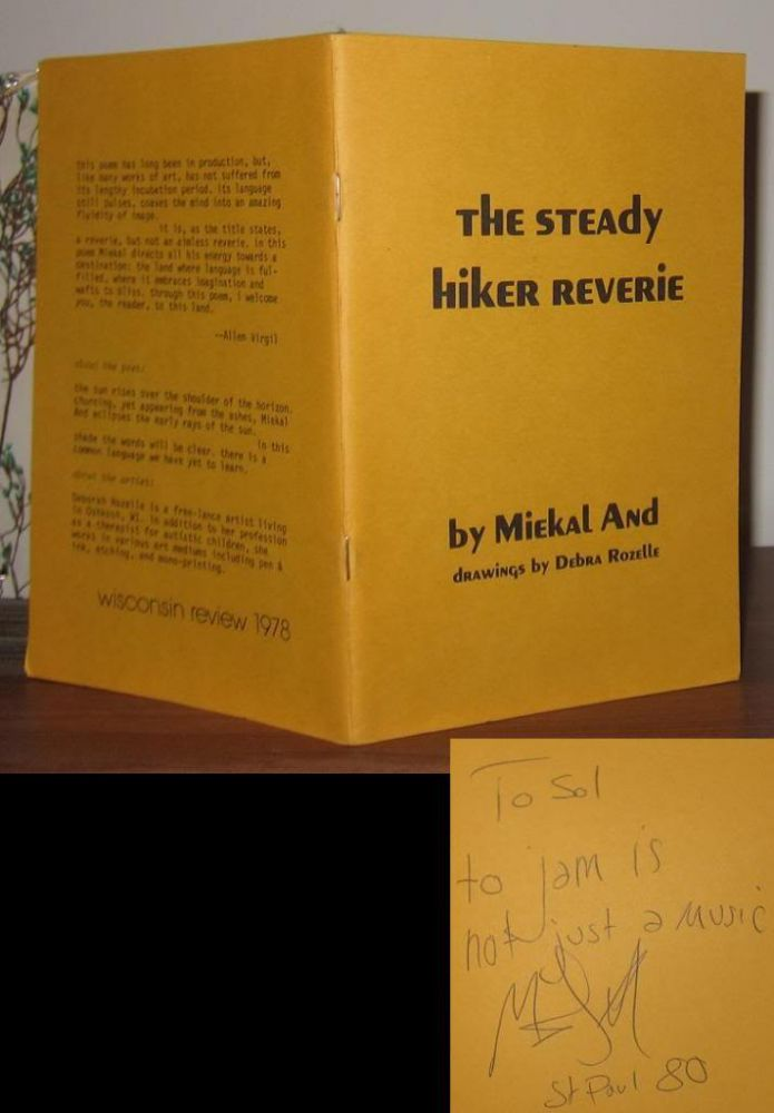 THE STEADY HIKER REVERIE Signed 1st. Miekal And, Drawings Debra Rozelle.