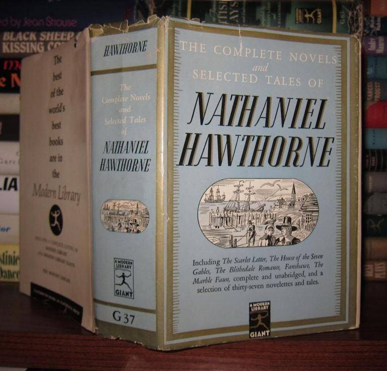 THE COMPLETE NOVELS AND SELECTED TALES OF NATHANIEL HAWTHORNE. Nathaniel Hawthorne.
