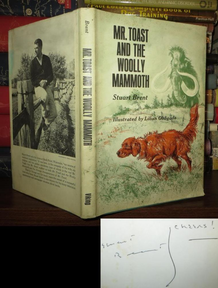 MR. TOAST AND THE WOOLLY MAMMOTH Signed 1st. Stuart Brent.