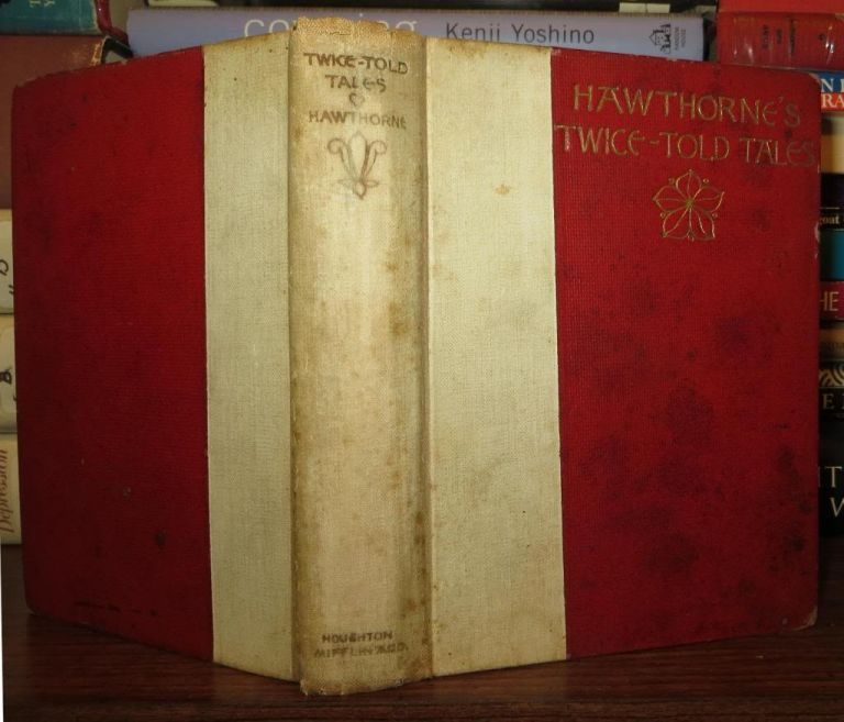 TWICE-TOLD TALES. Nathaniel Hawthorne.