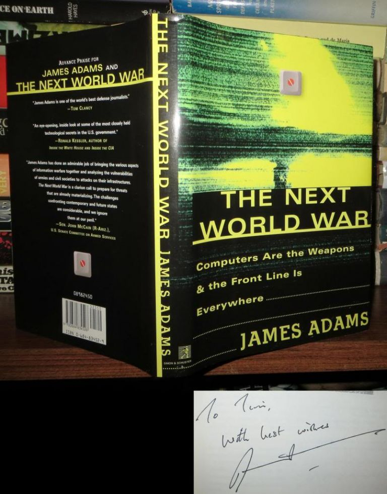 THE NEXT WORLD WAR Signed 1st. James Adams.