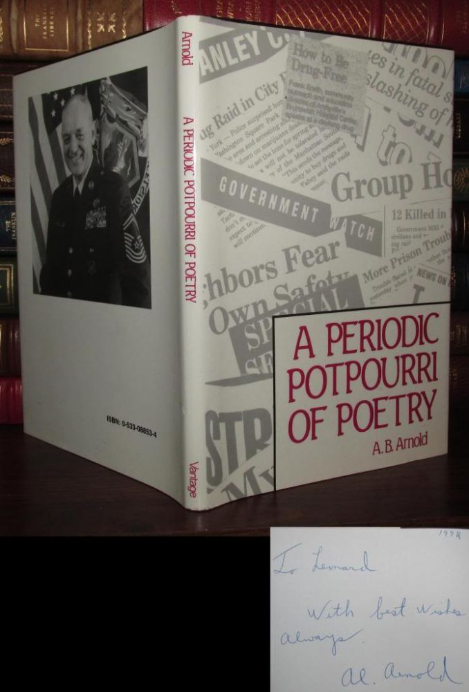 A PERIODIC POTPOURRI OF POETRY Signed 1st. A. B. Arnold.