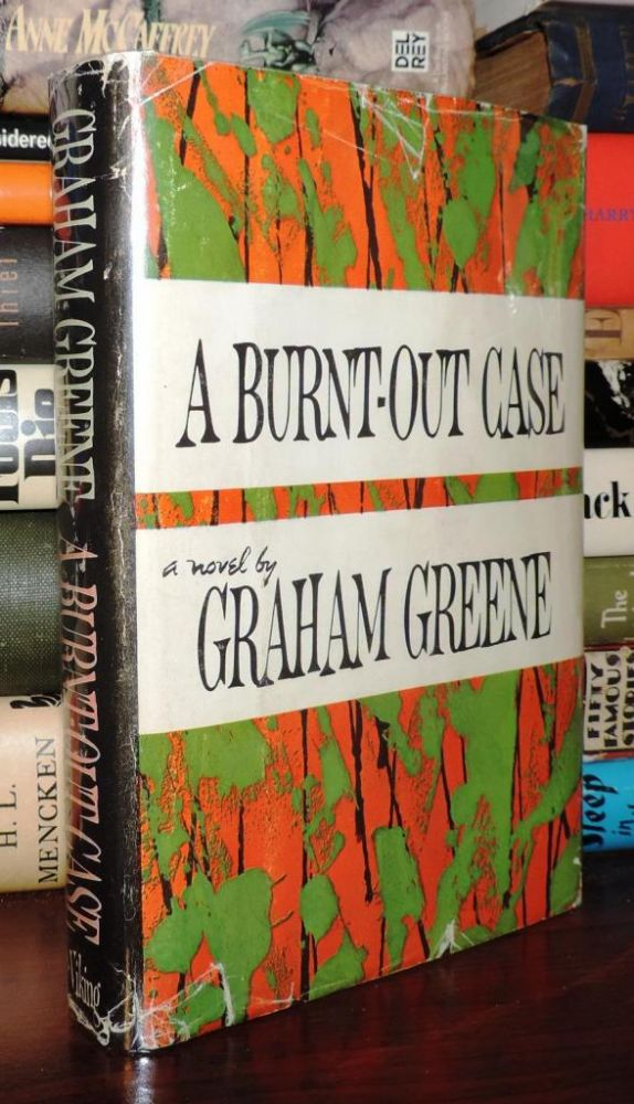 A BURNT-OUT CASE. Graham Greene.