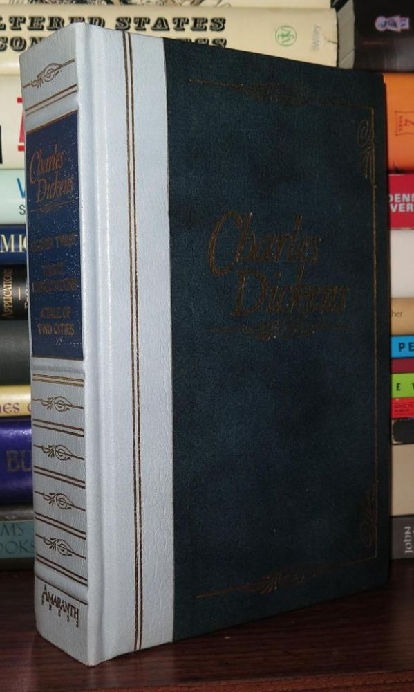 OLIVER TWIST, GREAT EXPECTATIONS, A TALE OF TWO CITIES. Charles Dickens.