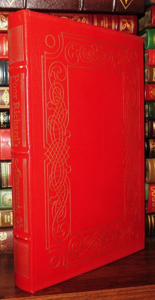 POOR RICHARD'S ALMANACKS Easton Press. Benjamin Franklin.