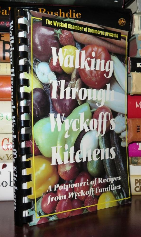 WALKING THROUGH WYCKOFF'S KITCHENS. Judy Abma.
