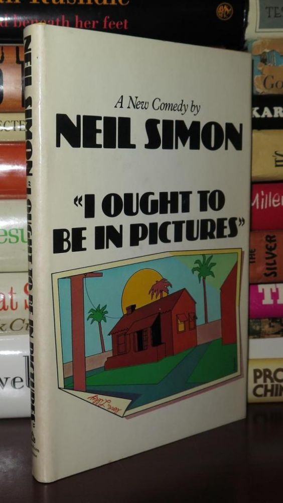 """""""I OUGHT TO BE IN PICTURES"""" Neil Simon."""