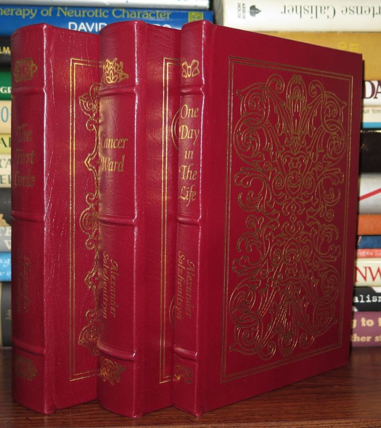 CANCER WARD, ONE DAY IN THE LIFE OF IVAN DENISOVICH, FIRST CIRCLE Easton Press. Alexander Solzhenitsyn.