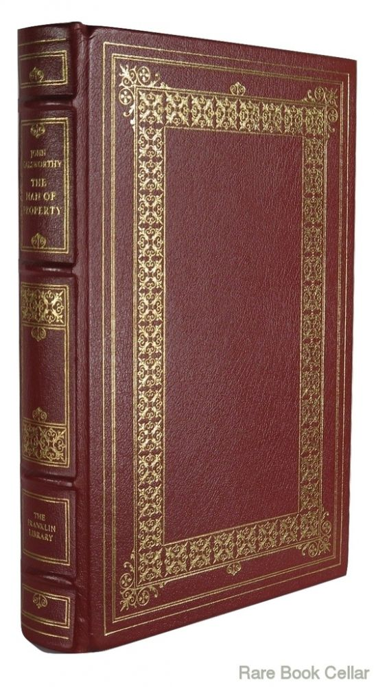 THE MAN OF PROPERTY Franklin Library. John Galsworthy.