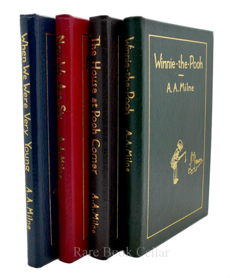 WINNIE THE POOH, THE HOUSE AT POOH CORNER, WHEN WE WERE VERY YOUNG AND NOW WE ARE SIX Easton Press. A. A. Milne.
