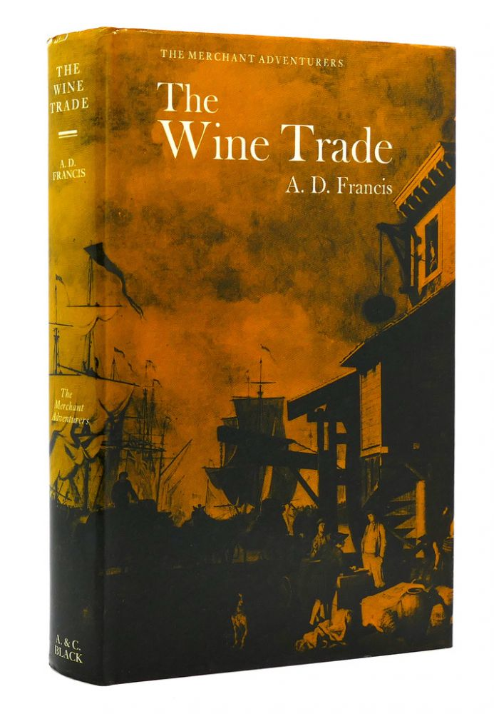 THE WINE TRADE. A. D. Francis.