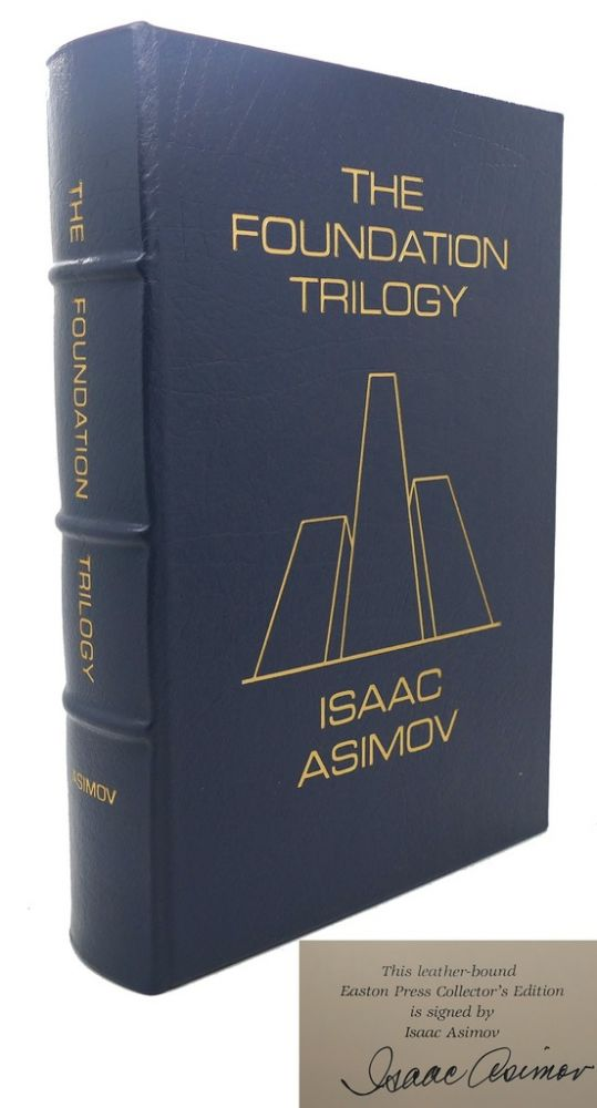 THE FOUNDATION TRILOGY Signed Easton Press. Isaac Asimov.