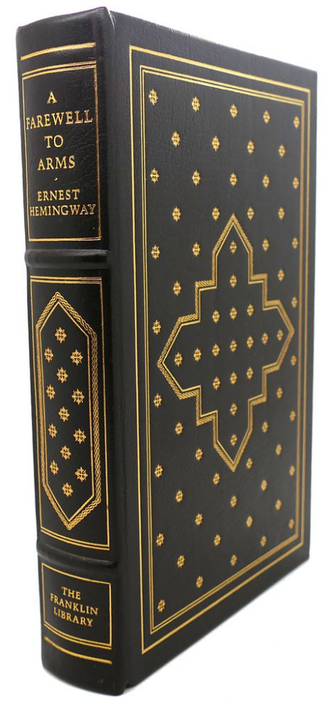 A FAREWELL TO ARMS Franklin Library. Ernest Hemingway.