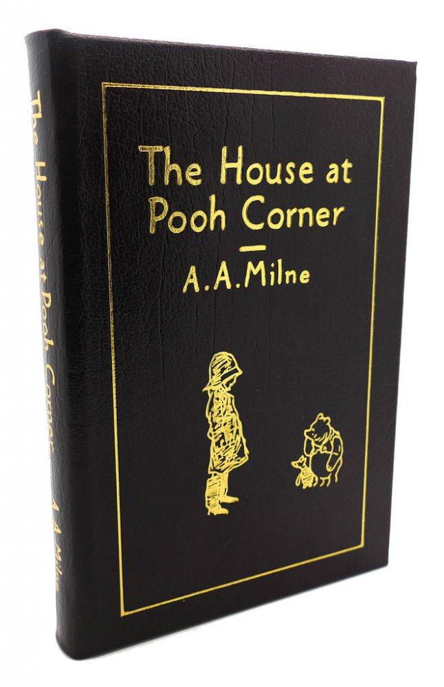 THE HOUSE AT POOR CORNER Easton Press. Ernest H. Shepard A. A. Milne.