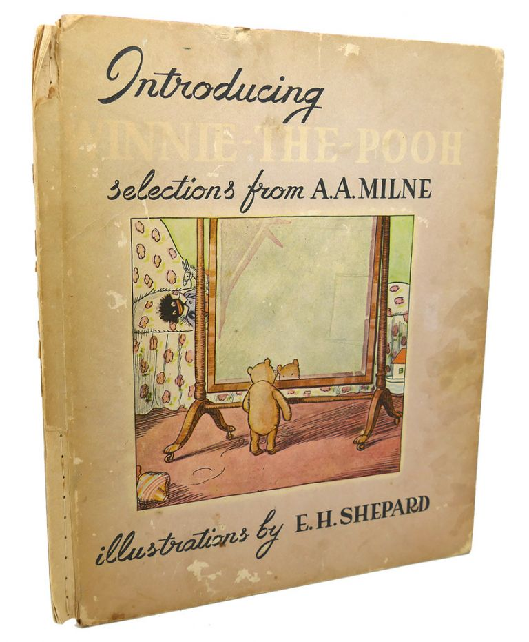 INTRODUCING WINNIE-THE-POOH AND OTHER SELECTIONS. E. H. Shepard A. A. Milne.