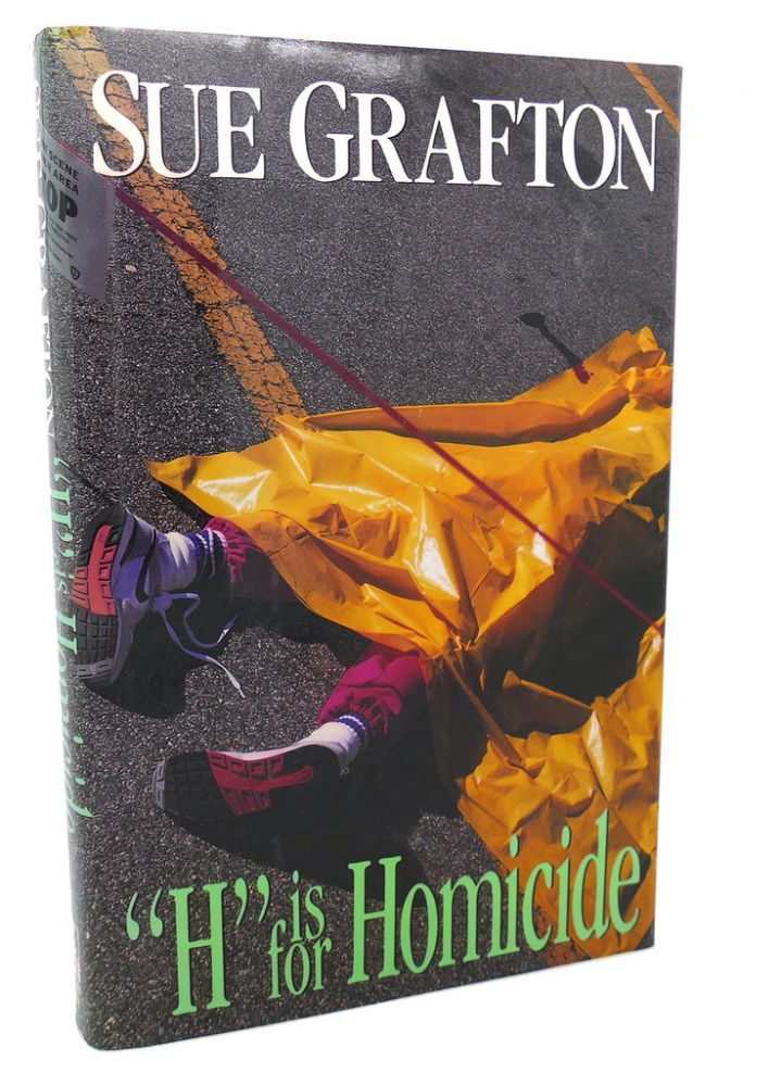 H IS FOR HOMICIDE. Sue Grafton.