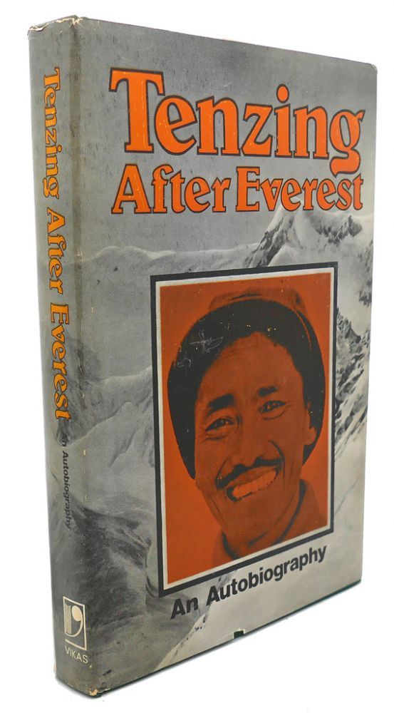 AFTER EVEREST : Signed 1st. Malcolm Barnes Tenzing Norgay Sherpa.