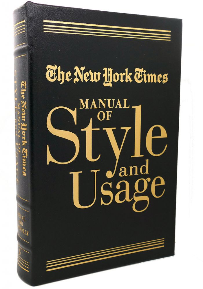 NEW YORK TIMES, MANUAL OF STYLE AND USAGE Easton Press