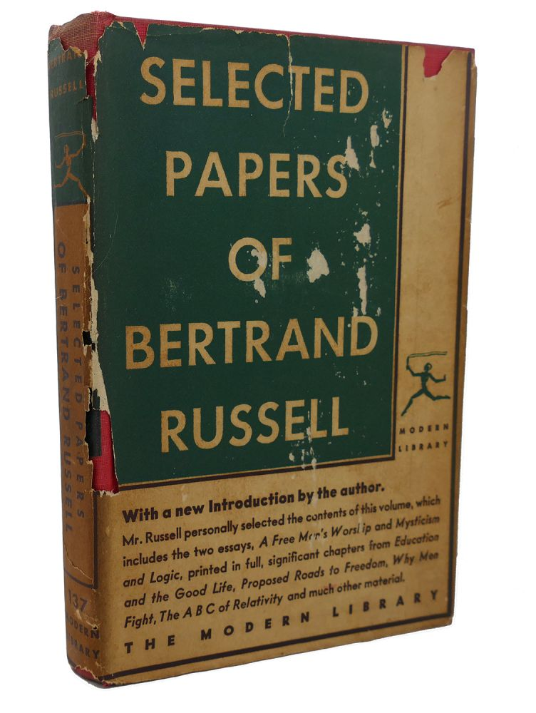 SELECTED PAPERS OF BERTRAND RUSSELL. Bertrand Russell.