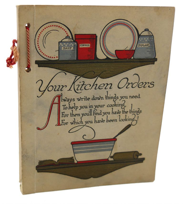 YOUR KITCHEN ORDERS