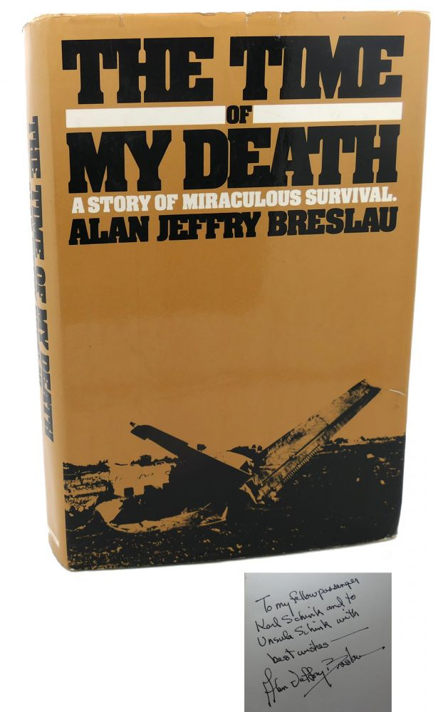 THE TIME OF MY DEATH : Signed 1st. Alan Jeffry Breslau.