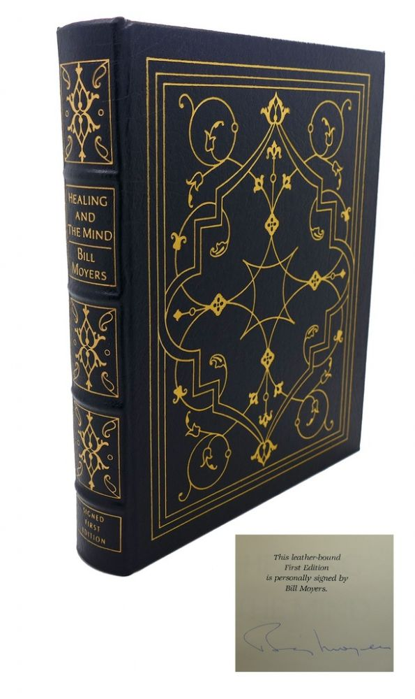 HEALING AND THE MIND Signed Easton Press. Bill Moyers.