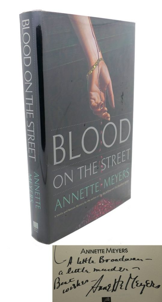 BLOOD ON THE STREET. Annette Meyers.