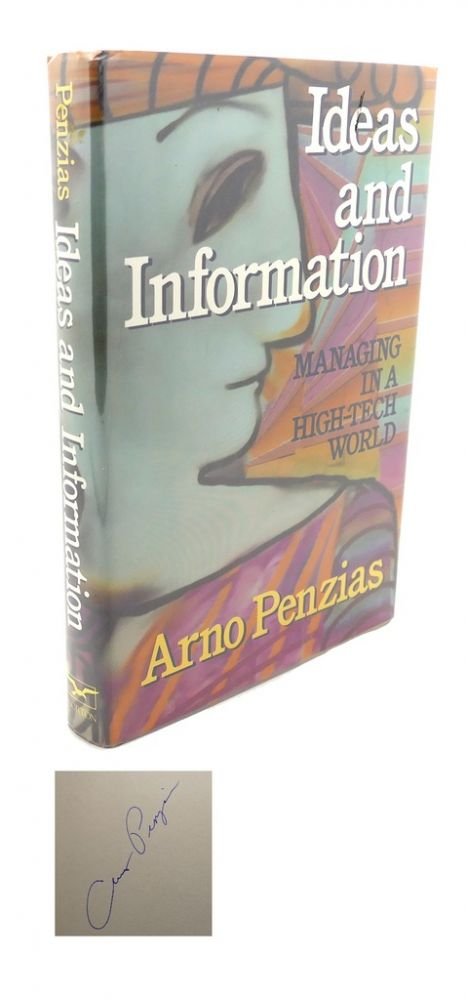 IDEAS AND INFORMATION : Managing in a High-Tech World. Arno Penzias.