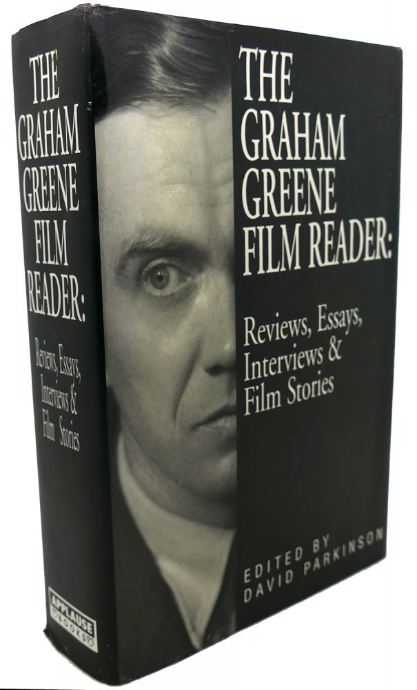THE GRAHAM GREENE FILM READER : Reviews, Essays, Interviews & Film Stories. Graham Greene.