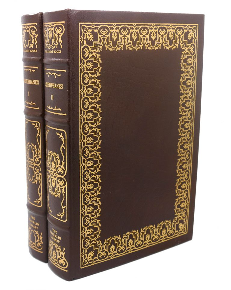 THE PLAYS OF ARISTOPHANES, VOL. I - II Franklin Library Great Books of the Western World. Aristophanes.