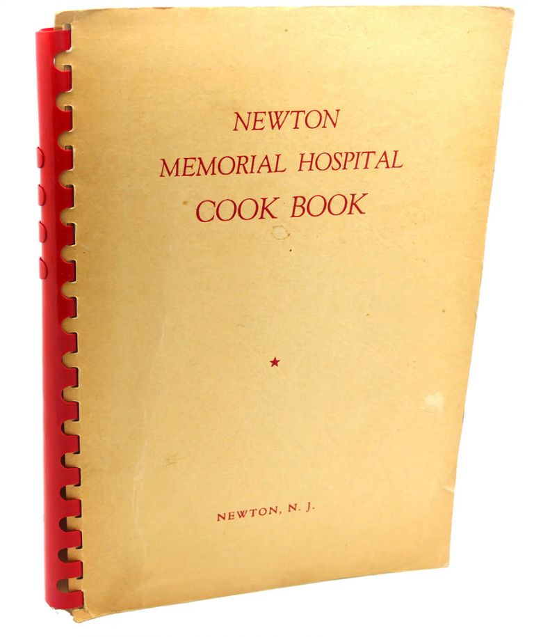 NEWTON MEMORIAL HOSPITAL COOK BOOK
