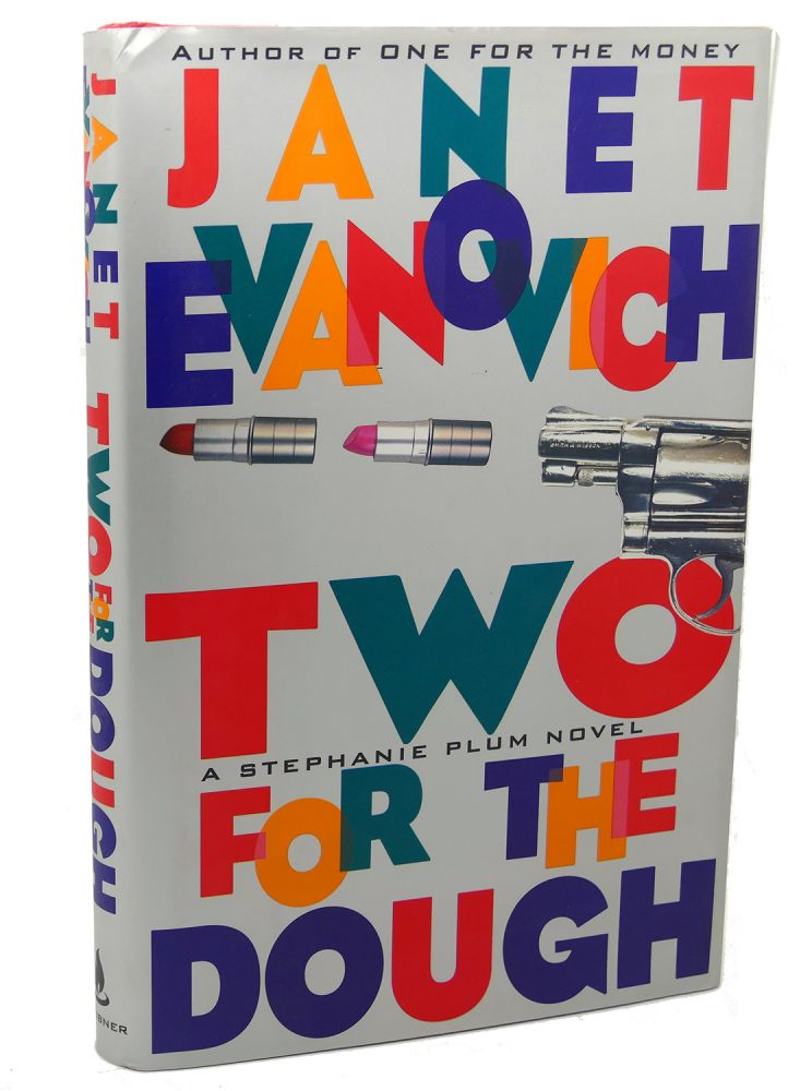 TWO FOR THE DOUGH. Janet Evanovich.