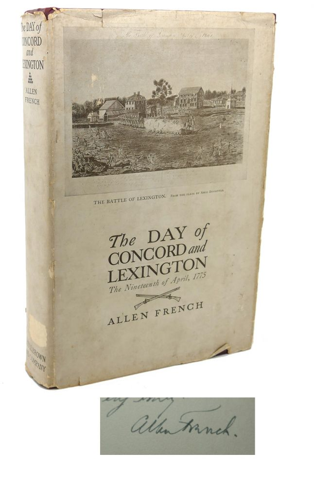 THE DAY OF CONCORD AND LEXINGTON : The 19th of April, 1775. Allen French.