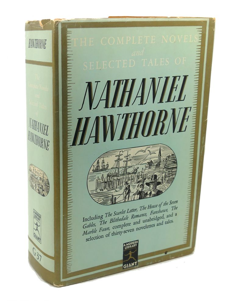 COMPLETE NOVELS AND SELECTED TALES. Nathaniel Hawthorne.