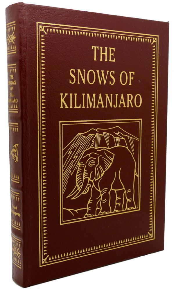 THE SNOWS OF KILIMANJARO Easton Press. Ernest Hemingway.