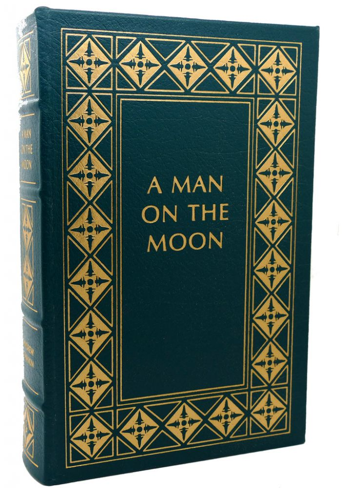 A MAN ON THE MOON Easton Press. Andrew Chaikin.