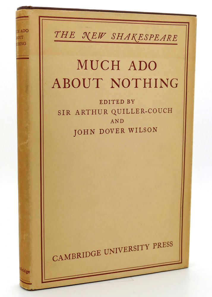 MUCH ADO ABOUT NOTHING. William Shakespeare.
