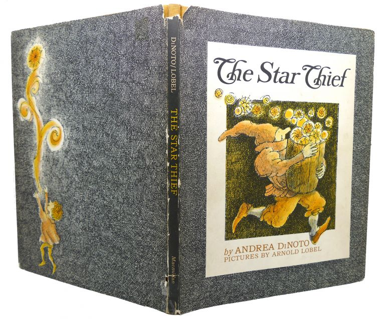 THE STAR THIEF. Andrea Dinoto Arnold Lobel.
