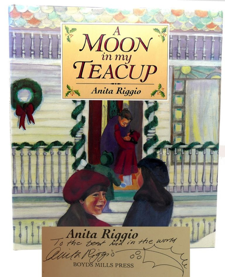 A MOON IN MY TEACUP Signed 1st. Anita Riggio.