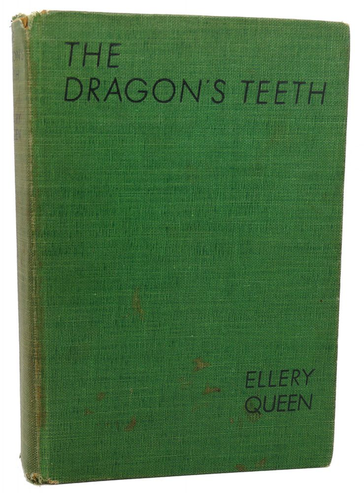THE DRAGON'S TEETH. Ellery Queen.