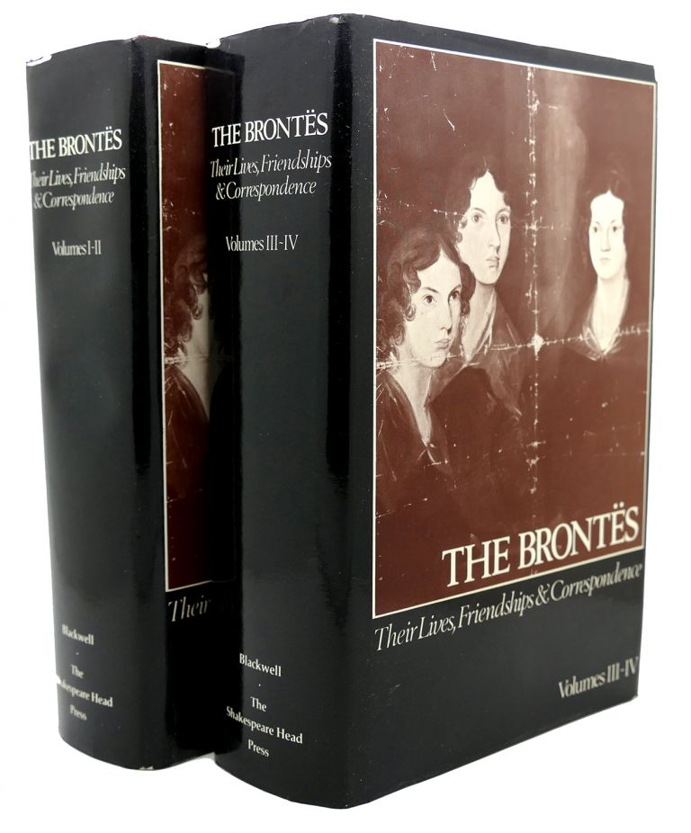 THE BRONTES Their Lives, Friendships and Correspondence Four Volumes in Two Books. Thomas J. Wise, John Alexander Symington - Bronte.