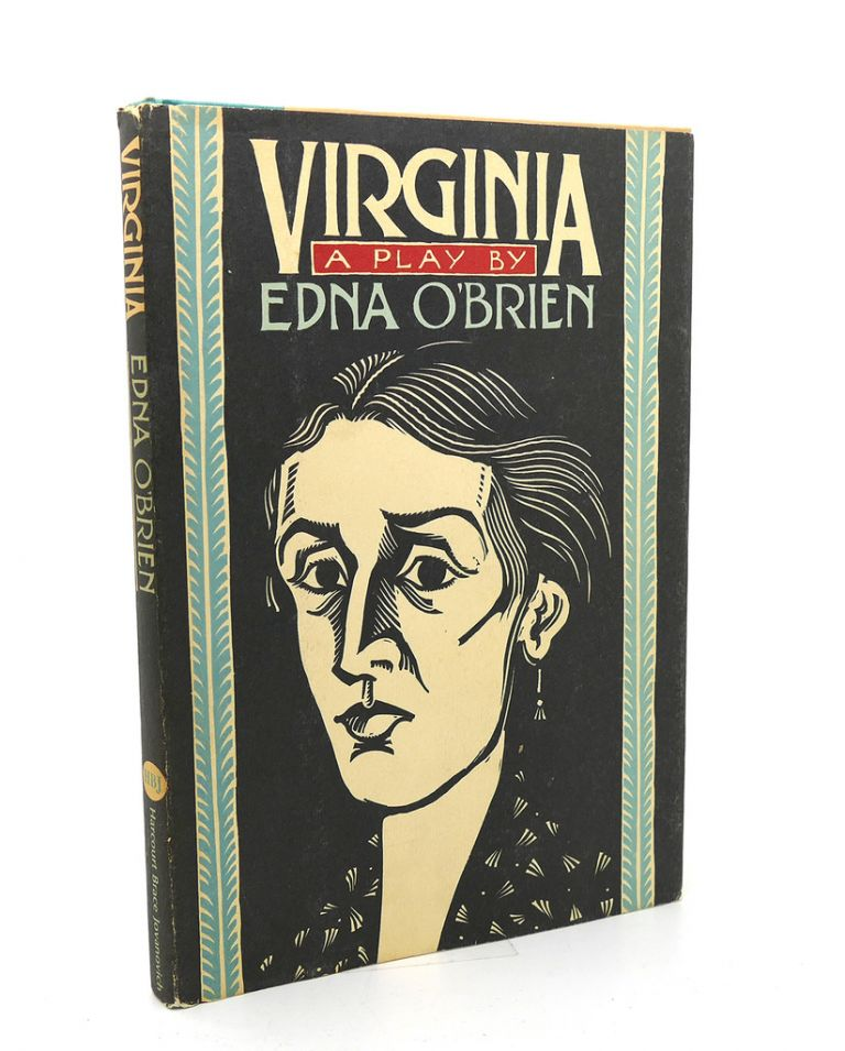 VIRGINIA A Play. Edna O'Brien.
