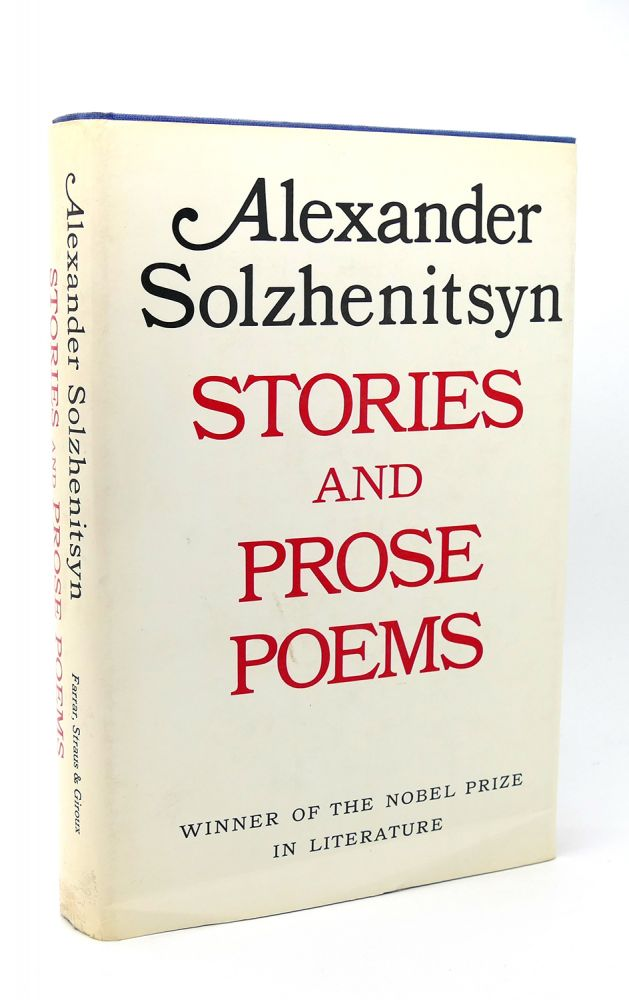 STORIES AND PROSE POEMS. Alexander Solzhenitsyn.