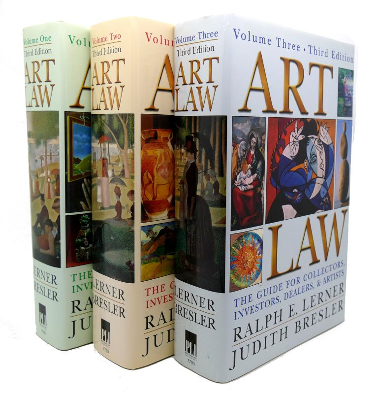 ART LAW The Guide for Collectors, Artists, Investors, Dealers, and Artists, Third Edition. Ralph E. Lerner.
