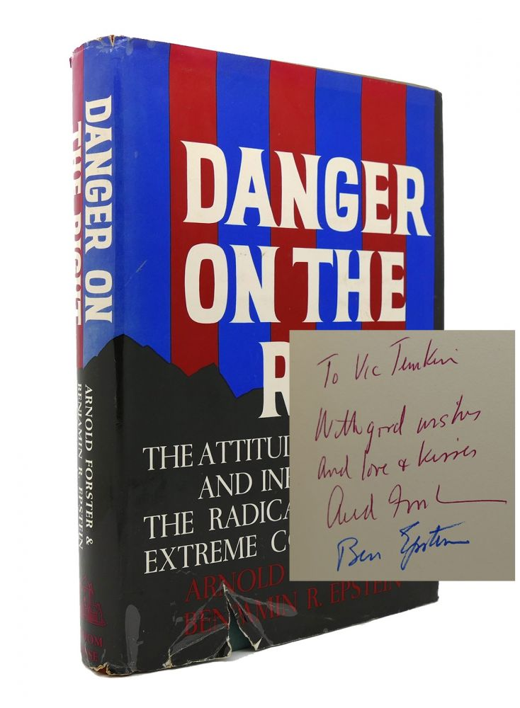 DANGER ON THE RIGHT Signed 1st. Benjamin R. Epstein Arnold Forster.